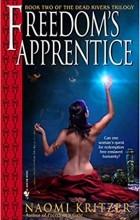 Naomi Kritzer - Freedom's Apprentice