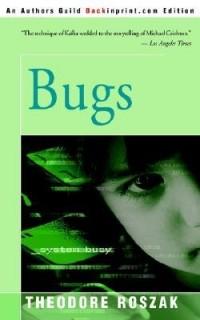 Theodore Roszak - Bugs