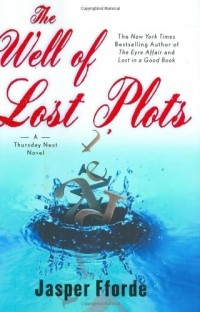 Jasper Fforde - The Well of Lost Plots
