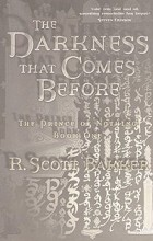 R. Scott Bakker - The Darkness That Comes Before