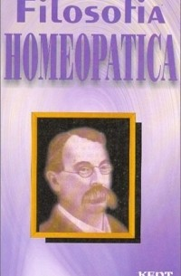 James Tyler Kent - Filosofia Homeopatica