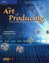 David Gibson - The Art of Producing