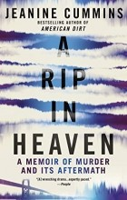 Jeanine Cummins - A Rip in Heaven : A Memoir of Murder And Its Aftermath