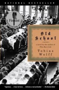 Tobias Wolff - Old School