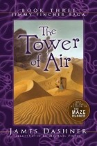James Dashner - The Tower of Air