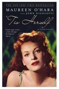 Maureen O'Hara - 'Tis Herself : An Autobiography