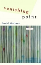 David Markson - Vanishing Point