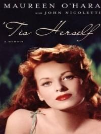 Maureen O'Hara - Tis Herself (Thorndike Press Large Print Biography Series)