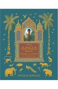 Rudyard Kipling - Jungle Book: Mowgli's Story