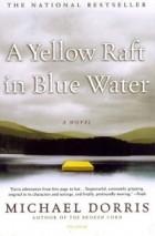 a review of michael dorris yellow raft