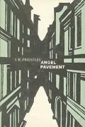 J. B. Priestley - Angel Pavement