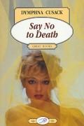 Dymphna Cusack - Say No to Death