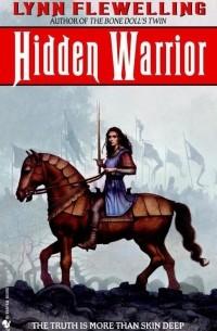 Lynn Flewelling - Hidden Warrior