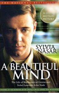 Sylvia Nasar - A Beautiful Mind: The Life of Mathematical Genius and Nobel Laureate John Nash