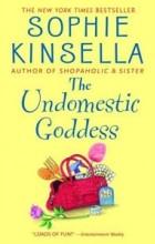 Sophie Kinsella - The Undomestic Goddess