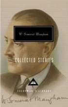 W. Somerset Maugham - Collected Stories