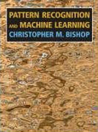 Christopher M. Bishop - Pattern Recognition and Machine Learning (Information Science and Statistics)