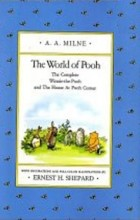Алан Милн, Борис Заходер - The World of Pooh: The Complete Winnie-the-Pooh and The House at Pooh Corner (Pooh Original Edition)