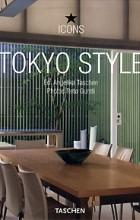 Angelika Taschen - Tokyo Style