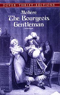 Molière - The Bourgeois Gentleman