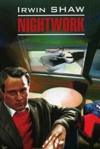 Irwin Shaw - Nightwork