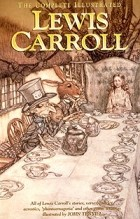 Lewis Carroll - The Complete Illustrated Lewis Carroll (сборник)