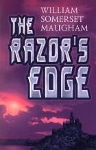 William Somerset Maugham - The Razor`s Edge