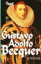 Gustavo Adolfo Becquer - Gustavo Adolfo Becquer. Leyendas (сборник)