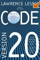 Lawrence Lessig — Code: Version 2.0