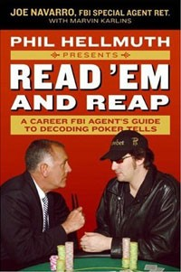 - Phil Hellmuth Presents Read 'Em and Reap: A Career FBI Agent's Guide to Decoding Poker Tells