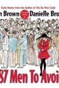 Дэн Браун, Дэниэль Браун - 187 Men to Avoid