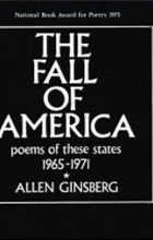 Allen Ginsberg - The Fall of America: Poems of These States 1965-1971