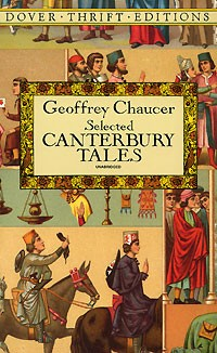 Geoffrey Chaucer - Selected Canterbury Tales (сборник)
