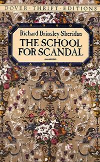 Richard Brinsley Sheridan - The School for Scandal