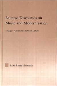 Balinese current discourse dissertation ethnomusicology in modernization music outstanding research