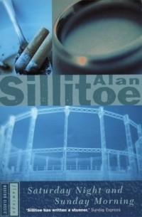 Alan Sillitoe - Saturday Night and Sunday Morning