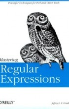 Jeffrey Friedl - Mastering Regular Expressions