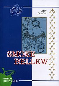 Jack London - Smoke Bellew