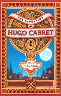 Brian Selznick - The Invention of Hugo Cabret