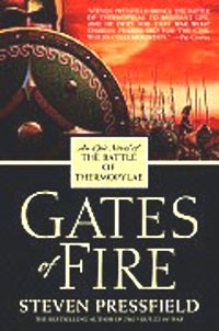Steven Pressfield - Gates of Fire: An Epic Novel of the Battle of Thermopylae