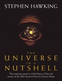 Стивен Хокинг - The Universe in a Nutshell