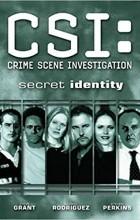 - CSI: Secret Identity