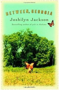 Joshilyn Jackson - Between, Georgia
