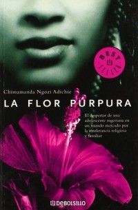 Chimamanda Ngozi Adichie - La flor púrpura