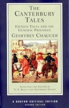 Geoffrey Chaucer - The Canterbury Tales: Fifteen Tales and the General Prologue