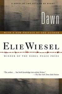 Elie Wiesel - Dawn