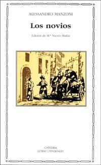 Alessandro Manzoni - Los Novios (Letras Universales)