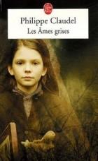 Philippe Claudel - Les âmes grises