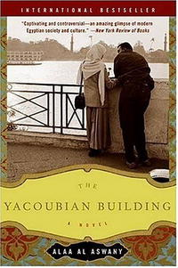 Alaa Al Aswany - The Yacoubian Building: A Novel