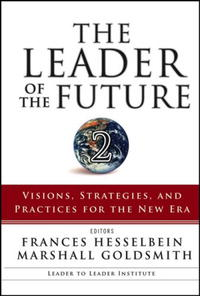 - The Leader of the Future 2: Visions, Strategies, and Practices for the New Era (J-B Leader to Leader Institute/PF Drucker Foundation)